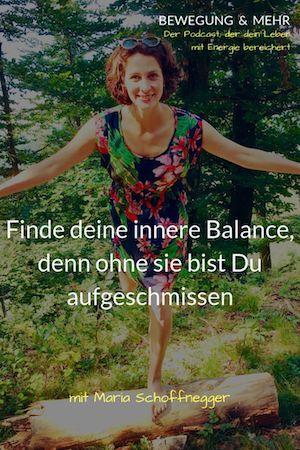 #13 Podcast: Finde deine innere Balance, denn ohne sie bist Du aufgeschmissen