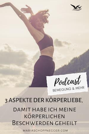 3 Aspekte der Körperliebe, damit habe ich meine körperlichen Beschwerden geheilt