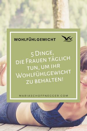 5 Dinge, die Frauen täglich tun, um ihr Wohlfühlgewicht zu behalten!