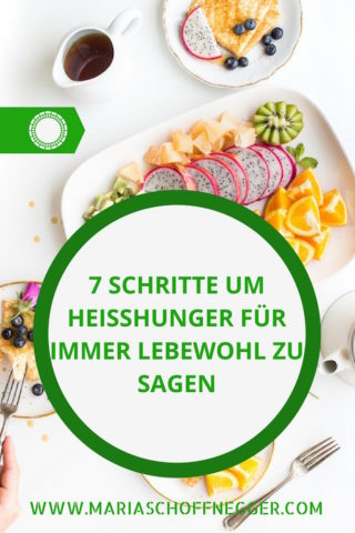 7 Schritte um Heißhunger für immer Lebewohl zu sagen