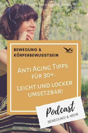 #52 Podcast: Anti Aging Tipps für 30+. Leicht und locker umsetzbar!