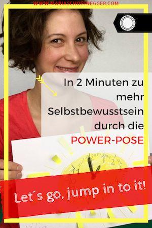 In 2 Minuten zu mehr Selbstbewusstsein durch die Power-Pose
