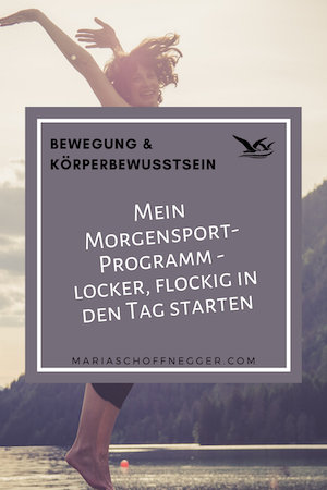 Mein Morgensport-Programm – locker, flockig in den Tag starten