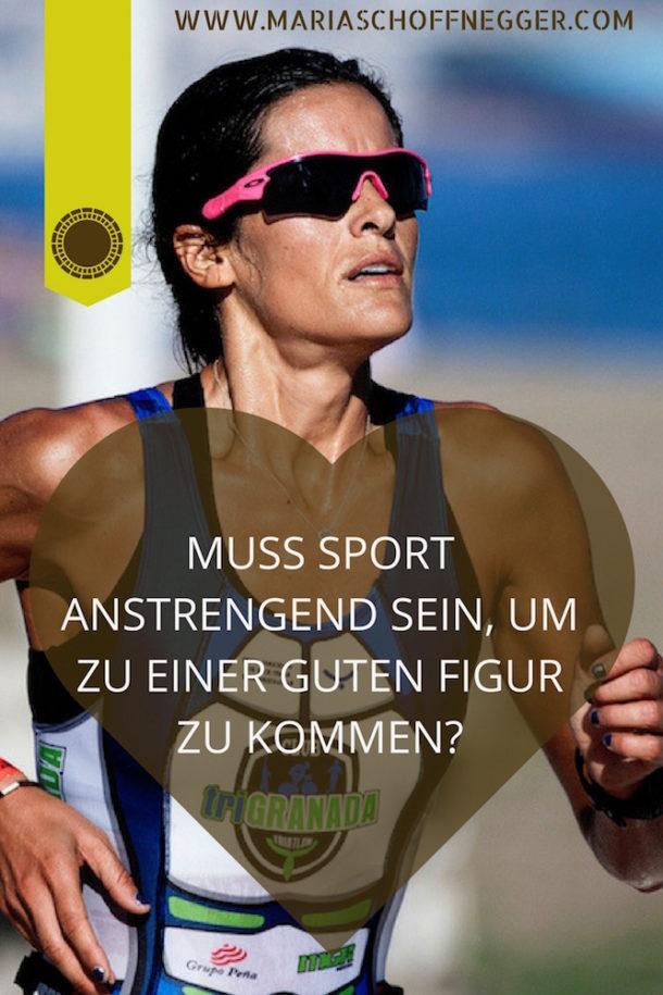 Muss Sport anstrengend sein, um zu einer guten Figur zu kommen?