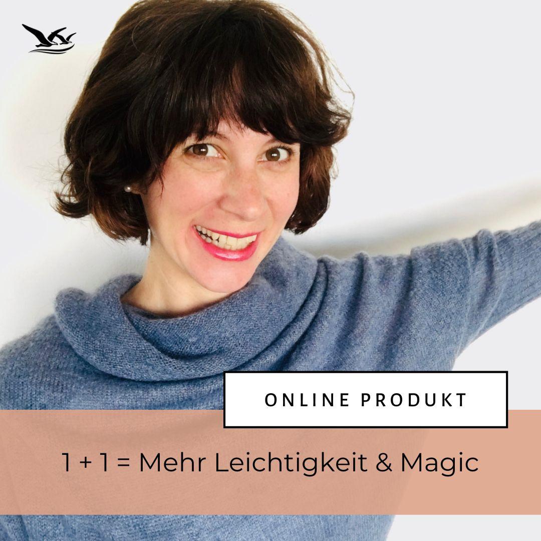 Online Produkt 1+1 = Mehr Leichtigkeit & Magic