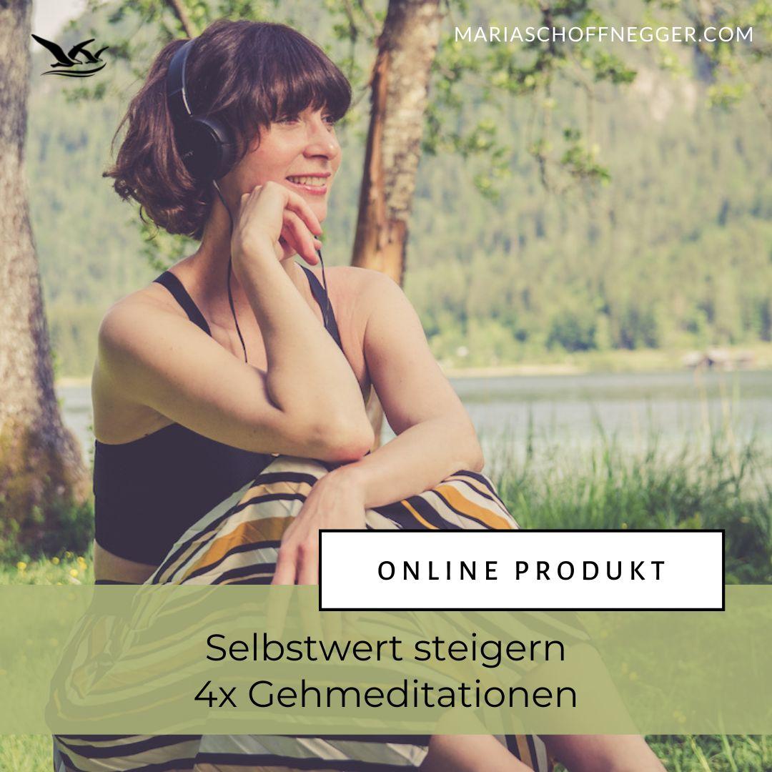 4x Gehmeditationen - Selbstwert steigern