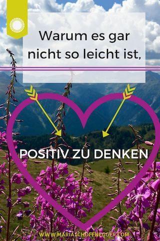 Warum es gar nicht so leicht ist, positiv zu denken