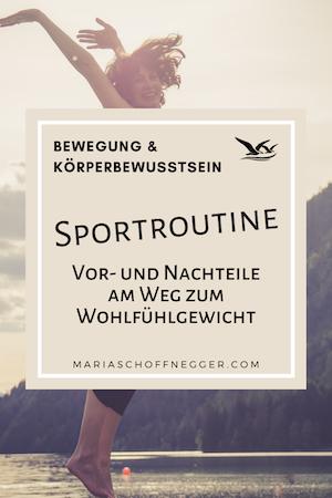 Sportroutine – Vor- und Nachteile am Weg zum Wohlfühlgewicht