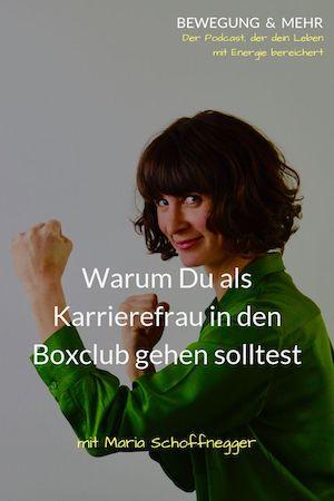 #29 Podcast: Warum Du als Karrierefrau in den Boxclub gehen solltest