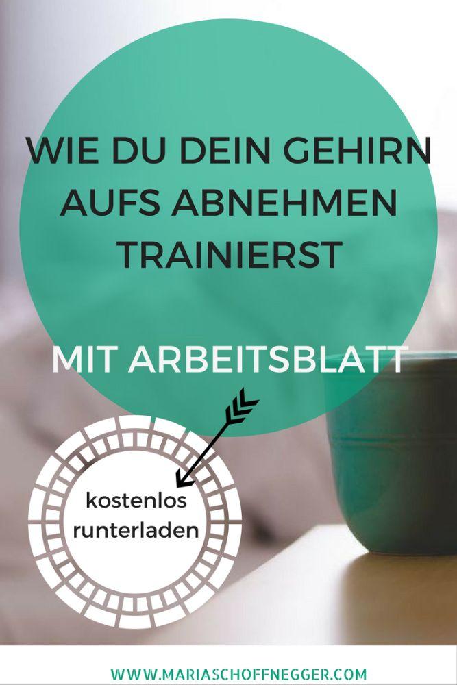 Wie Du Dein Gehirn aufs Abnehmen trainierst - Maria Schoffnegger ...