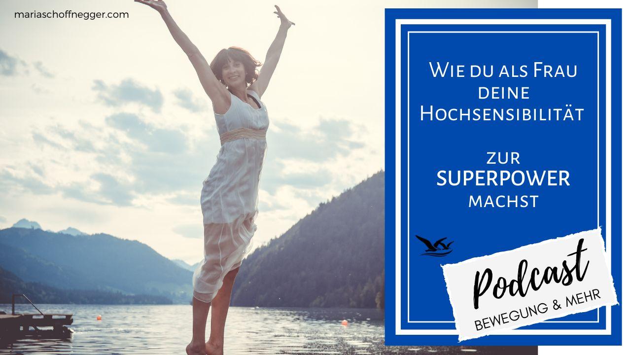 Wie du als Frau deine Hochsensibilität zur Superpower machst
